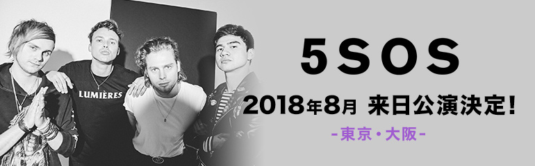 5 SECONDS OF SUMMER 来日公演